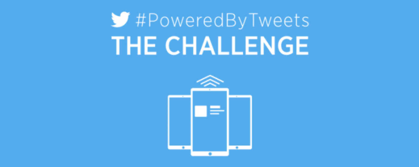 Announcing #PoweredByTweets: The Challenge