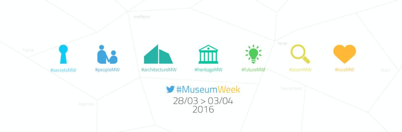 La #MuseumWeek 2016 est lancée dans le monde entier