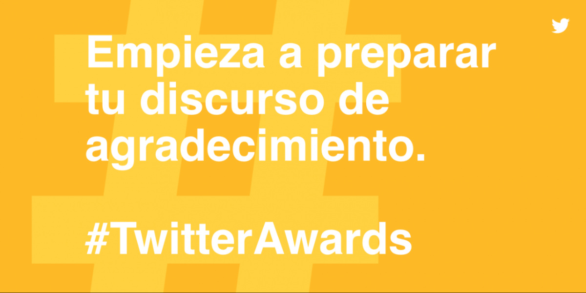 Premios, reconocimiento global, y más: Registra tu campaña en los primeros Twitter Awards